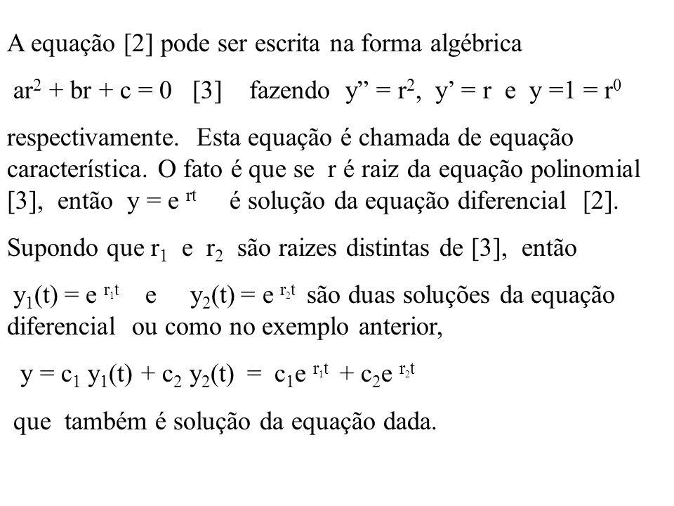 A equação [2] pode ser escrita na forma algébrica
